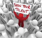 stock photo of competing  - Show Your Talent Man Worker Holding Sign Selling Skills - JPG