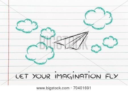 Set Your Imagination Free
