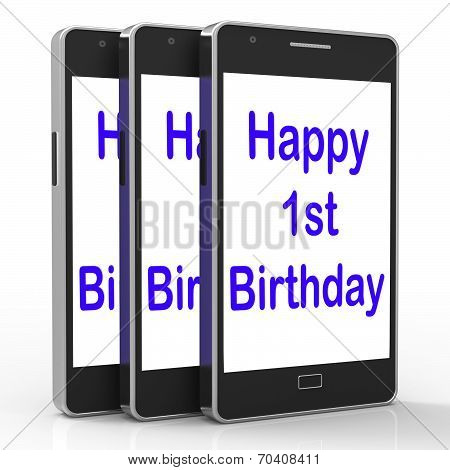 Happy 1St Birthday On Phone Means First