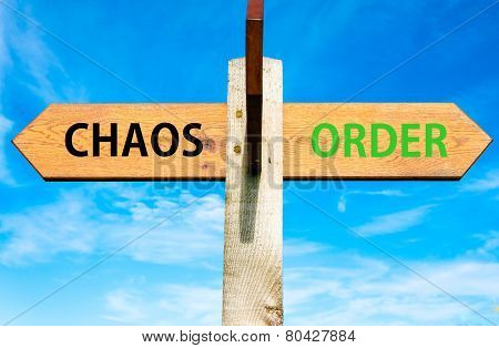 Chaos versus Order messages