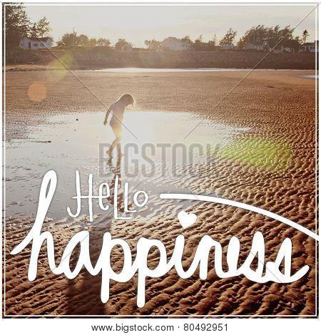Inspirational Typographic Quote - Hello Happiness
