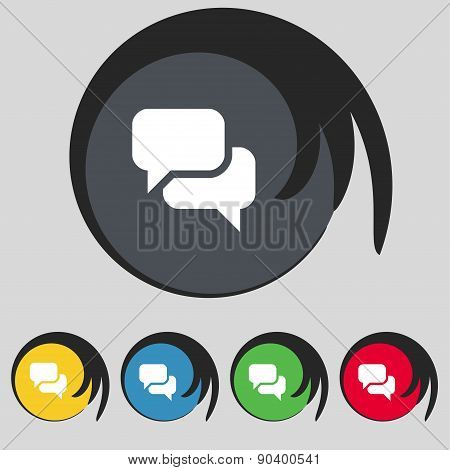 Speech Bubble, Think Cloud Icon Sign. Symbol On Five Colored Buttons. Vector