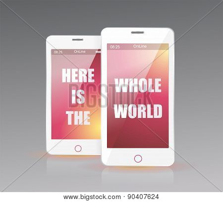 There Is The Whole World In Your Smart Phone, Vector Illustration