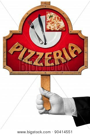 Pizzeria - Sign With Hand Of Waiter