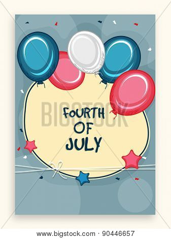 Beautiful greeting card decorated by national flag color balloons for Fourth of July, American Independence Day celebration.