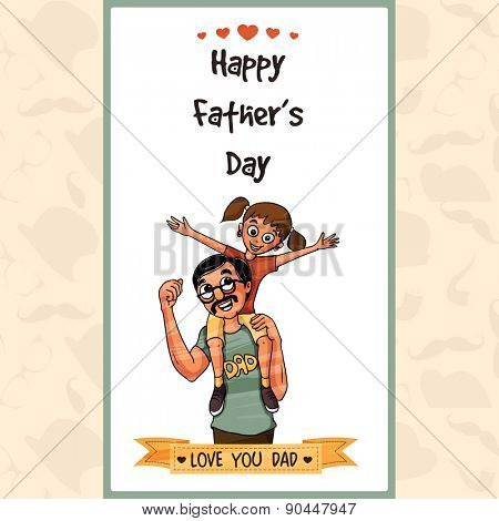 Beautiful greeting card design with happy father and daughter, Concept for Happy Father's Day celebrations.