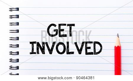 Get Involved Text Written On Notebook Page