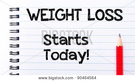 Weight Loss Starts Todaytext Written On Notebook Page