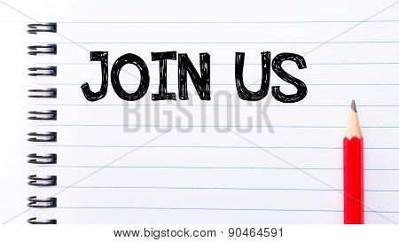 Join Us Text Written On Notebook Page