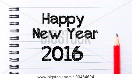 Happy New Year 2016 Text Written On Notebook Page