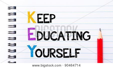 Key As Keep Educating Yourself Text