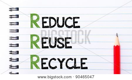 Reduce, Reuse, Recycle Text Written On Notebook Page