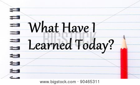 What Have I Learned Today Text