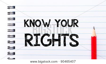 Know Your Rights Text Written On Notebook Page