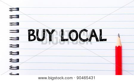 Buy Local Text Written On Notebook Page
