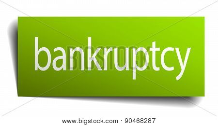 Bankruptcy Green Paper Sign On White Background