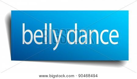 Belly Dance Blue Square Isolated Paper Sign On White