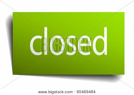 Closed Green Paper Sign On White Background