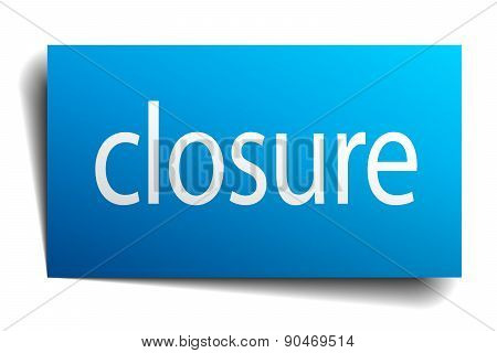Closure Blue Square Isolated Paper Sign On White