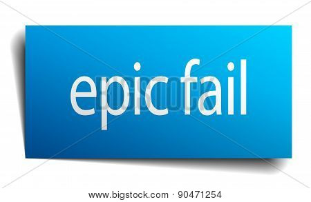 Epic Fail Blue Paper Sign On White Background