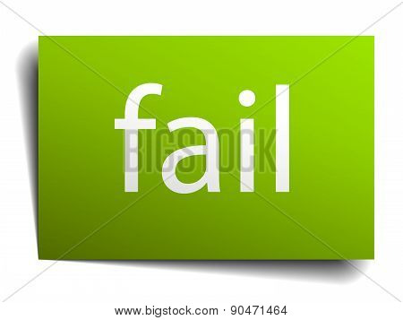 Fail Green Paper Sign Isolated On White
