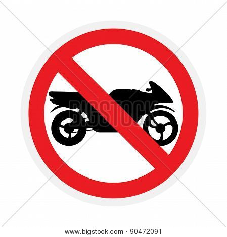 Riding On Motorcycles Is Prohibited