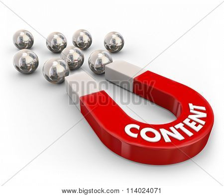 Content word in 3d letters on a red metal magnet to illustrate luring or attracting visitors, readers, customers or audience