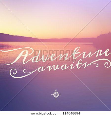 Inspirational Typographic Quote - Adventure awaits