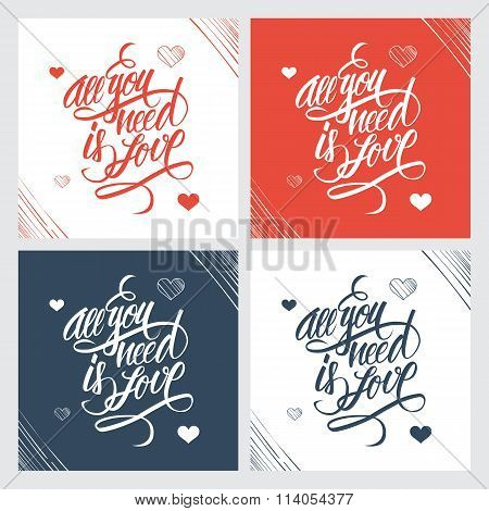 All you need is love hand lettering. Handmade calligraphy.