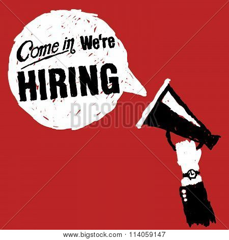 Come In We Are Hiring