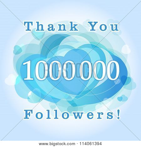 Thank you 1000000 followers card.
