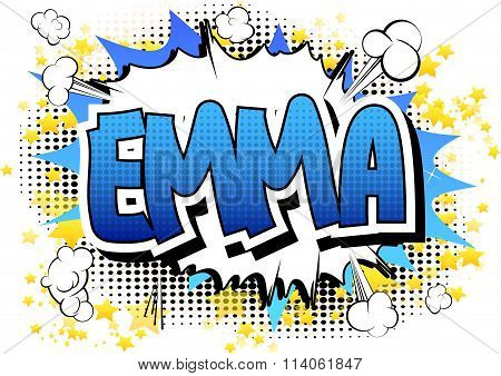 Emma - Comic Book Style Female Name.