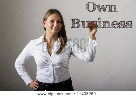 Own Business - Beautiful Girl Writing On Transparent Surface