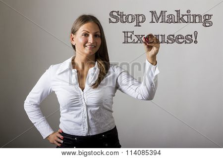 Stop Making Excuses! - Beautiful Girl Writing On Transparent Surface