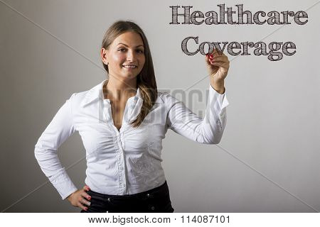 Healthcare Coverage - Beautiful Girl Writing On Transparent Surface