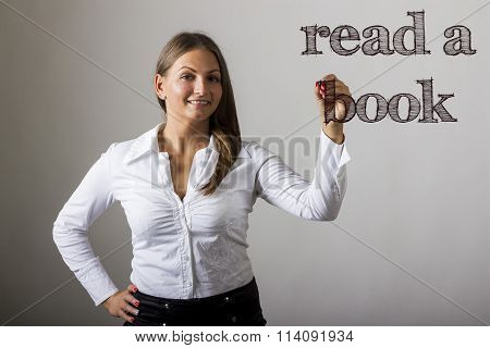 Read A Book - Beautiful Girl Writing On Transparent Surface