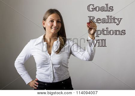 Goals Reality Options Will Grow - Beautiful Girl Writing On Transparent Surface