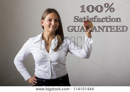 100% Satisfaction Guaranteed - Beautiful Girl Writing On Transparent Surface