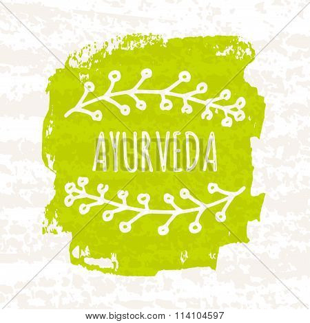 Creative Colorful Green Ayurvedic Poster Isolated On White Background With Old Paper Texture. Vector