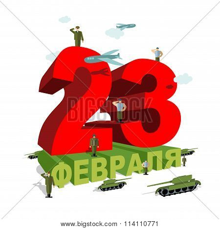 23 February. Patriotic Celebration Of Military In Russia. Soldiers Welcomed Give Honor. Paper Tanks
