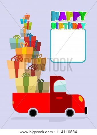 Happy Birthday. Truck With Gifts. Car And Lots Of Gift Boxes. Congratulation Card. Place Text And Co