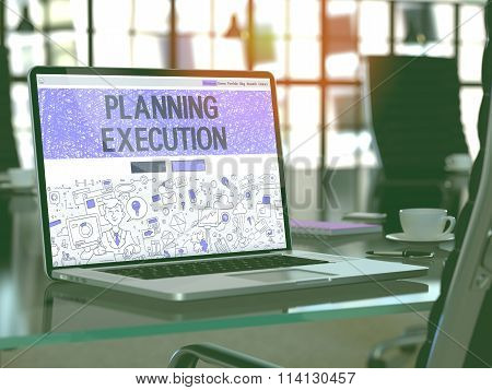Planning Execution Concept on Laptop Screen.
