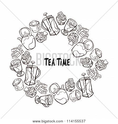 Tea time. Teapot and cup. Cup of tea. Chocolate dessert. Muffins and cupcakes. Frame - wreath.
