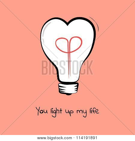 Light bulb - heart. Text You light up my life. Concept of inspiration. Doodle hand drawn sign