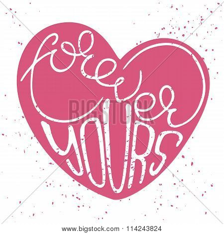 Romantic poster with hand drawn lettering.