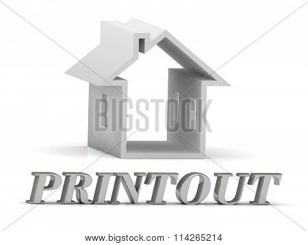 3D illustration PRINTOUT- inscription of silver letters and white house on white background