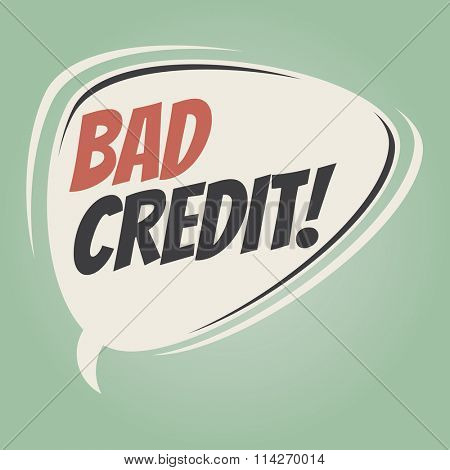 bad credit retro speech balloon