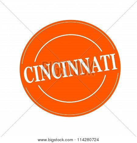 Cincinnati White Stamp Text On Circle On Orage Background