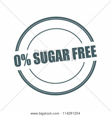 Zero Percent Sugar Free Grey Stamp Text On Circle On White Background