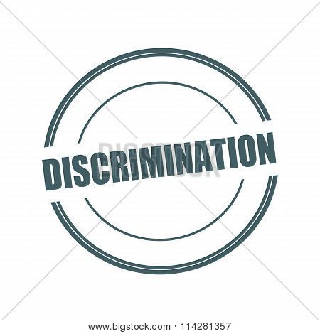 Discrimination Grey Stamp Text On Circle On White Background